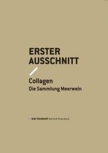 Erster Ausschnitt - Collagen. Die Sammlung Meerwein, Salon Verlag 2015