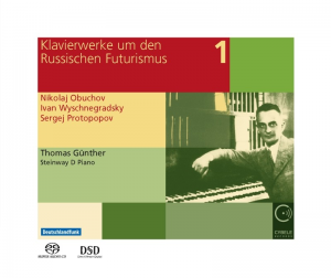 Klavierwerke um den Russischen Futurismus Vol. 1