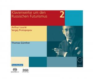 Klavierwerke um den Russischen Futurismus Vol. 2